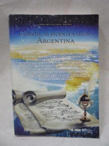 Construir bicentenarios: Argentina